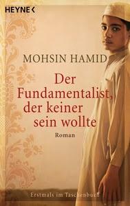 http://www.randomhouse.de/Taschenbuch/Der-Fundamentalist-der-keiner-sein-wollte-Roman/Mohsin-Hamid/e260316.rhd