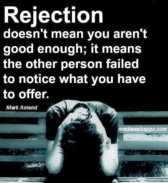 Sad Quotes About Getting Rejected. QuotesGram