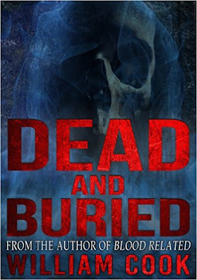 http://www.amazon.com/Dead-Buried-Ghost-William-Cook-ebook/dp/B00IJMI8T6/ref=la_B003PA513I_1_14?s=books&ie=UTF8&qid=1447366729&sr=1-14&refinements=p_82%3AB003PA513I