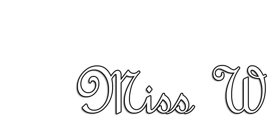 Miss W.