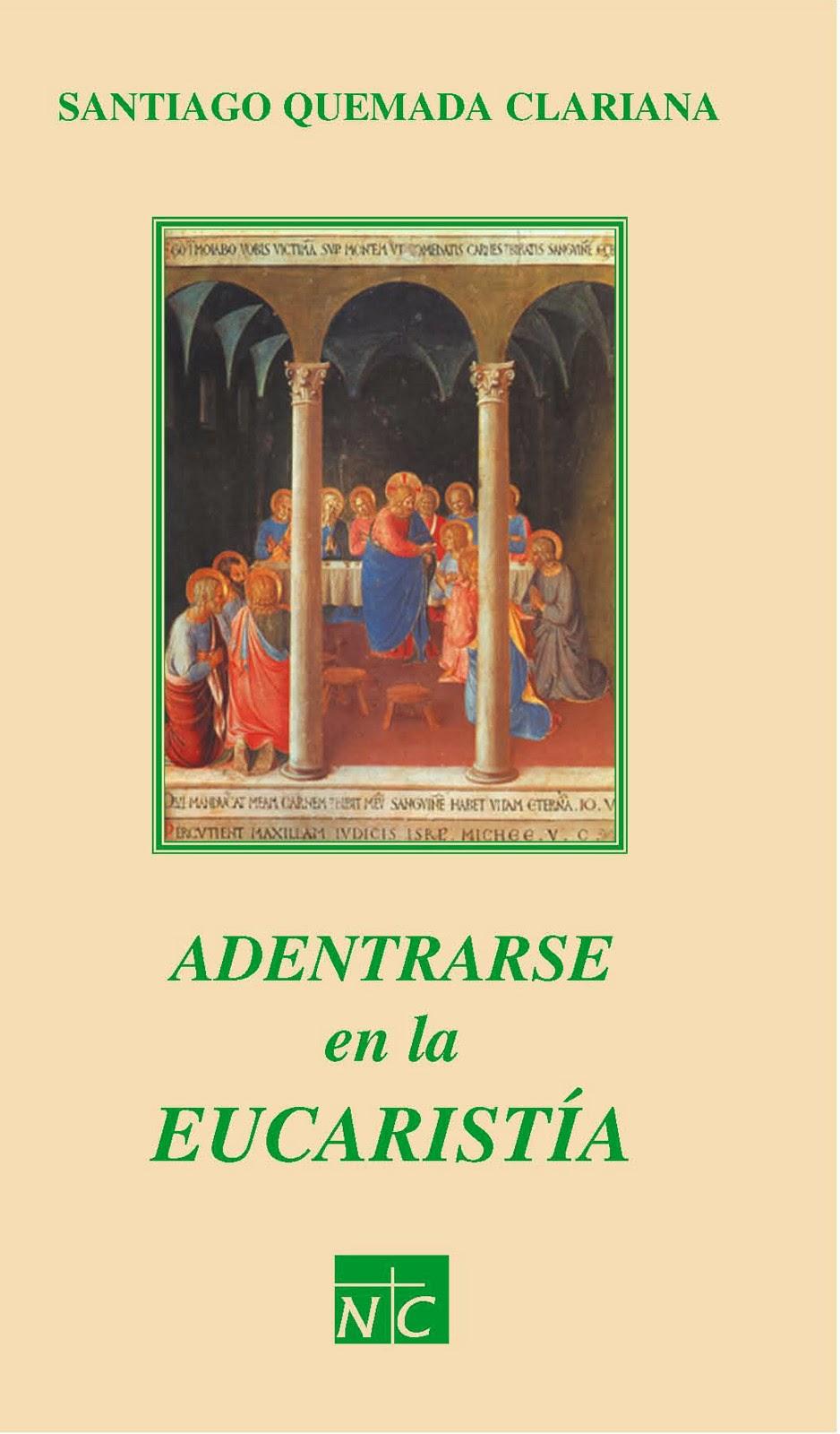 Adentrarse en la Eucaristía