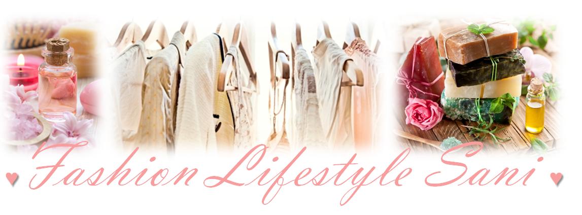 FashionLifestyleSani