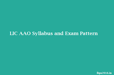 LIC AAO Syllabus and Exam Pattern