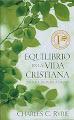 LIBRO EQUILIBRIO EN LA VIDA CRISTIANA DE CHARLES C. RYRIE PARA ESCUCHAR ONLINE