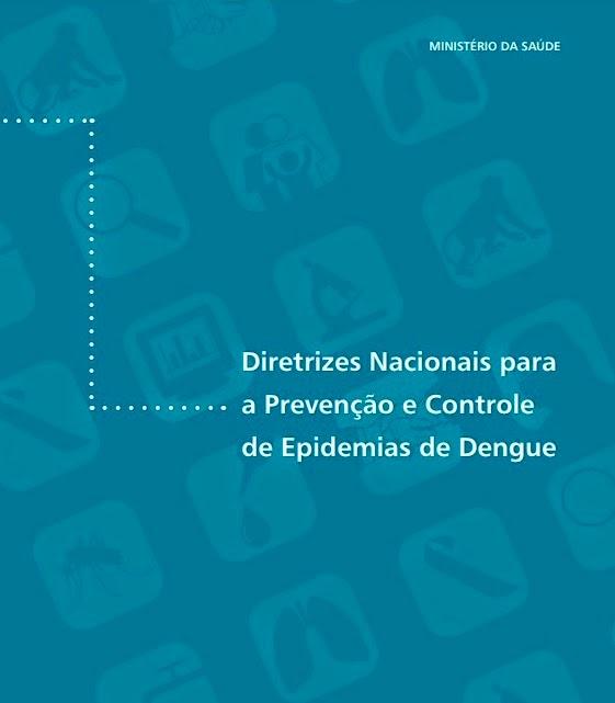 Diretrizes Nacionais para a Prevenção e Controle de Epidemias de Dengue