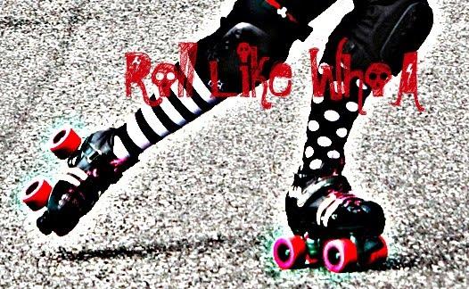 Roll like WhoA