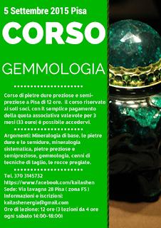 http://kailashenergia.blogspot.it/2015/08/corso-gemmologia-5-settembre-2015-pisa.html
