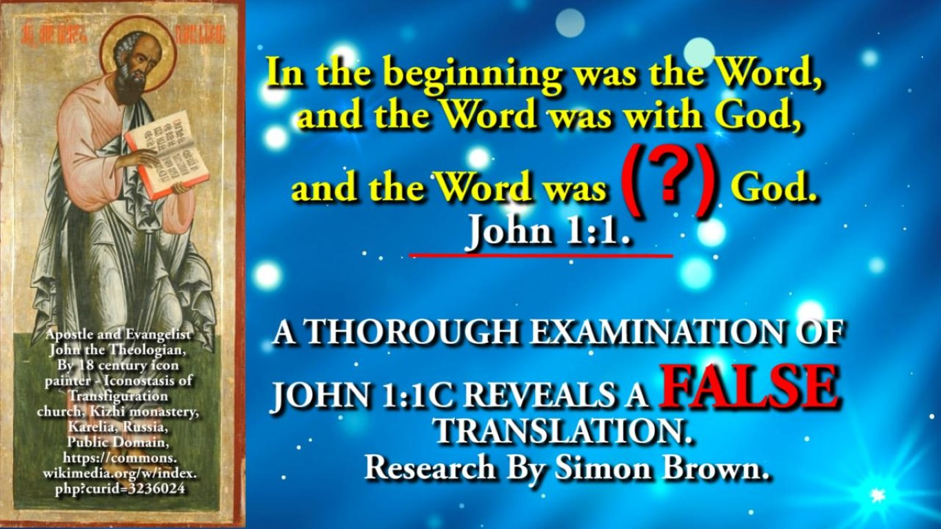 A THOROUGH EXAMINATION OF JOHN 1:1 C, REVEALS A MISUNDERSTANDING.