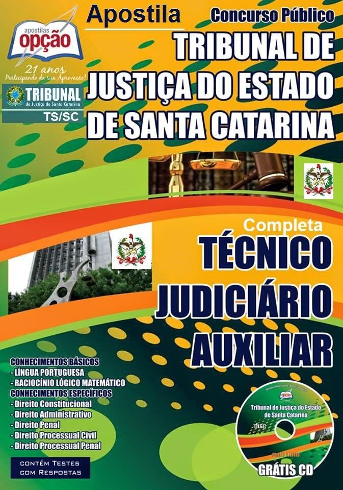 Apostila Completa TJSC/Santa Catarina - Técnico Judiciário Auxiliar - 2015