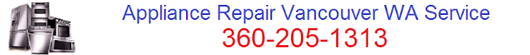 Appliance Repair Vancouver WA Service