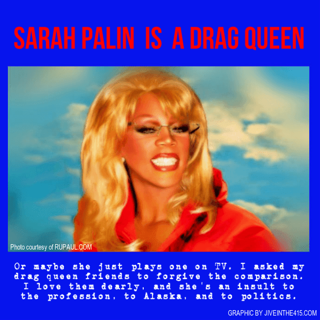 RuPaul as Sarah Palin