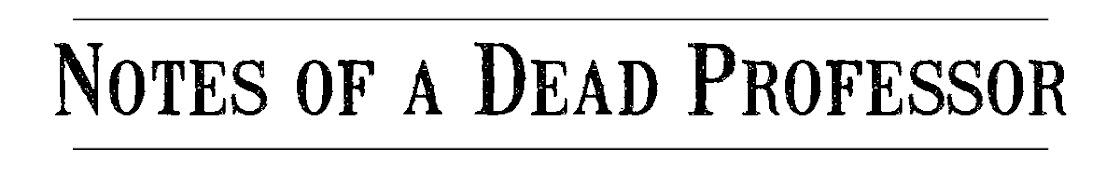 Notes of a Dead Professor
