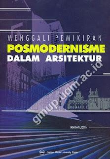 Menggali Pemikiran Posmodernisme Dalam Arsitektur