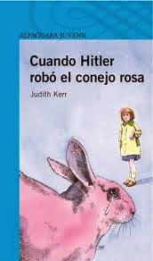 """Portada del libro """"Cuando Hitler robó el conejo rosa"""", de Judith Kerr"""