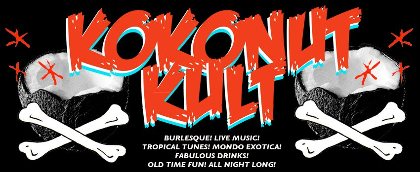 Kokonut Kult / Burlesque Club
