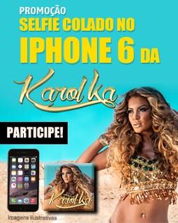 Promoção Selfie Colado no Iphone 6 da Karol K