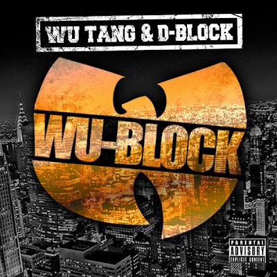 Wu-Tang & D-Block - Wu-Block  Cover
