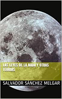 Las Leyes de la Nada y Otras Teorías (Versión Kindle)