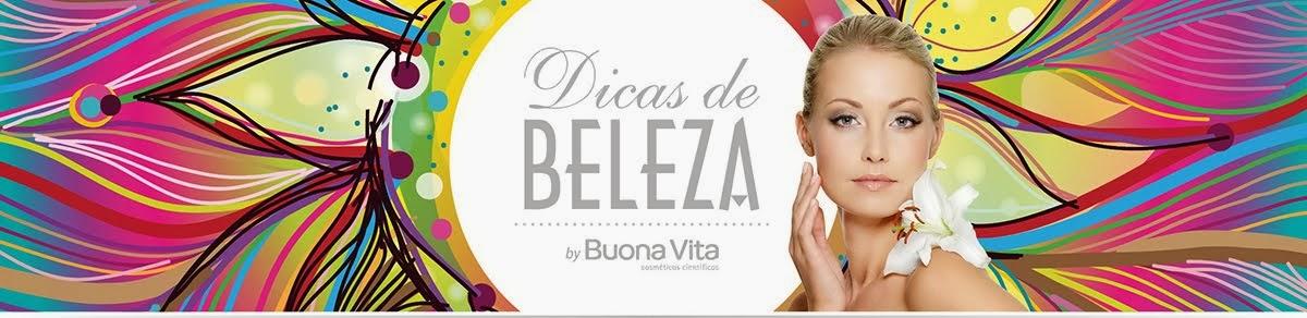 Dicas de Beleza by Buona Vita