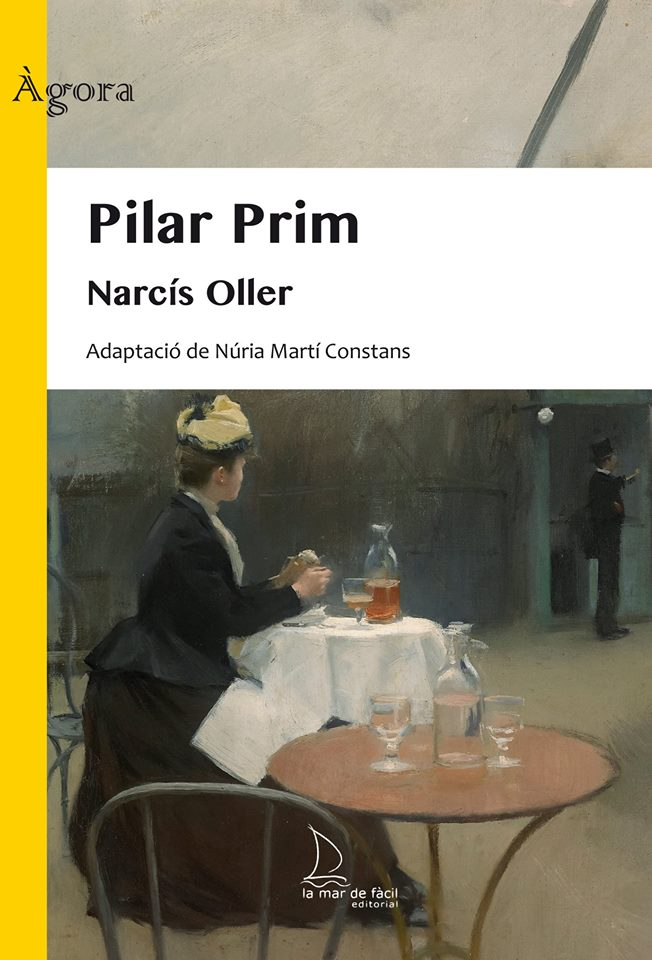 2018 Pilar Prim, de Narcís Oller (Adaptació)