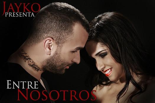 Jayko 'El Prototipo' - Entre Nosotros (Teaser)