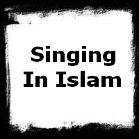 Singing In Islam