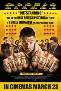 Wild Bill (2012 – Charlie Creed-Miles, Will Poulter and Sammy Williams)