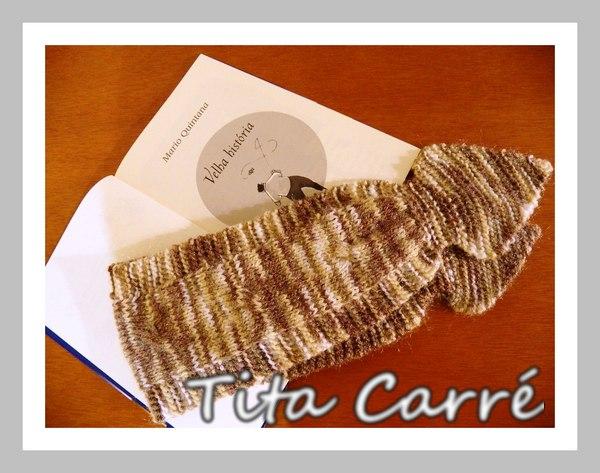 Cachecol gravata e a Velha história de Quintana