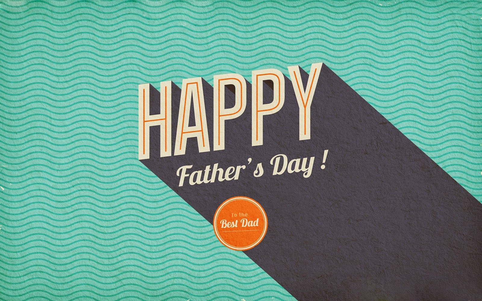 Happy Fathers Day HD Wallpapers Free Soft Wallpapers