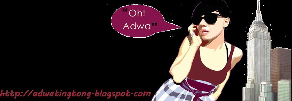 Oh! Adwa...