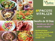 4º Pacote Vitaliza + Desafio de 30 dias (Batidos)