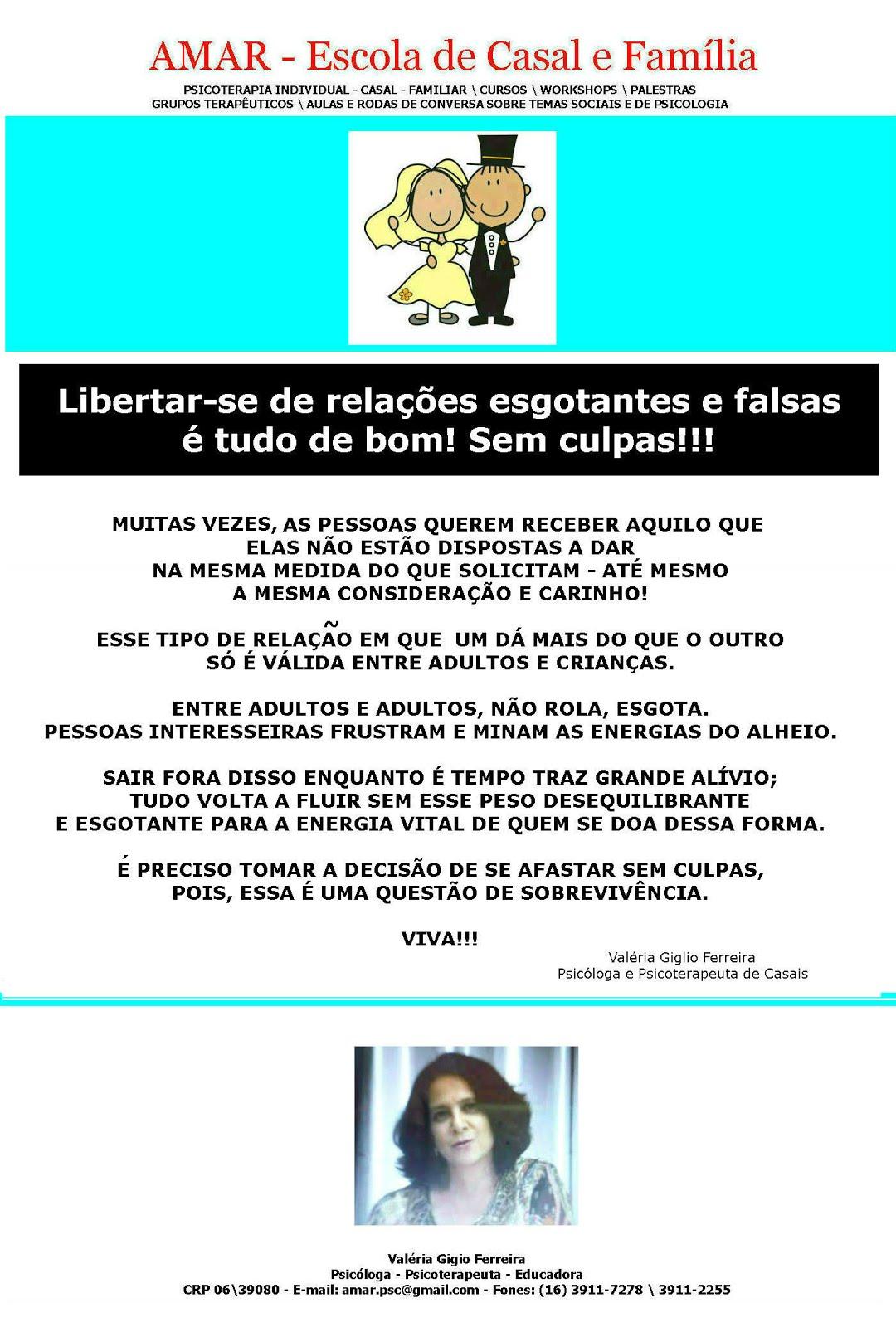 LIBERTE-SE DE RELAÇÕES ESGOTANTES, INTERESSEIRAS E FALSAS.