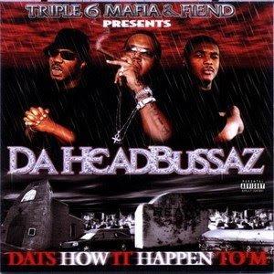 3_6_Mafia_And_Fiend_Present-Da_Headbussaz_(Album_Promo)-2002-RAGEMP3