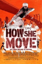 Watch How She Move (2007) Movie Online