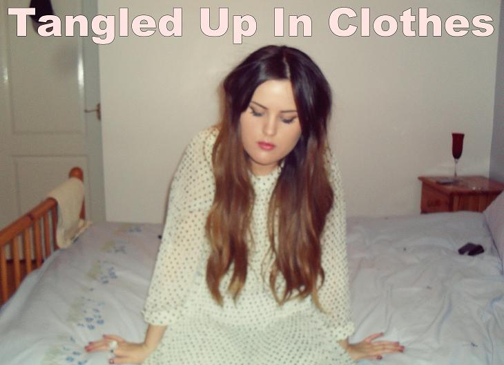 Tangled up in Clothes