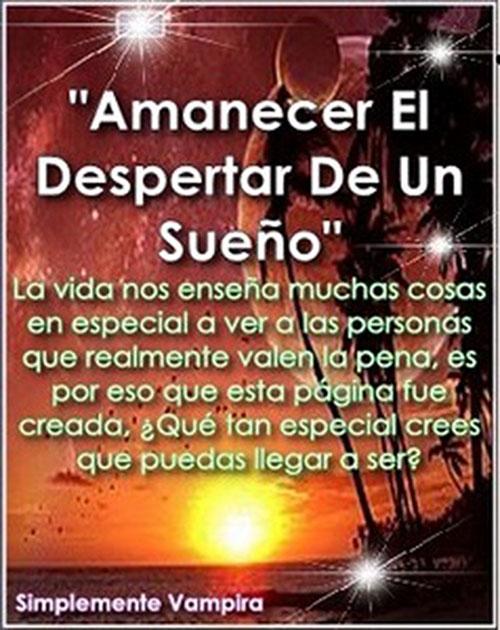 """""""Amanecer El Despertar De Un Sueño"""""""