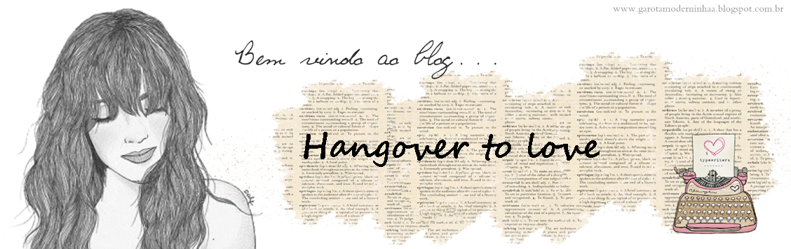 Hangover to love