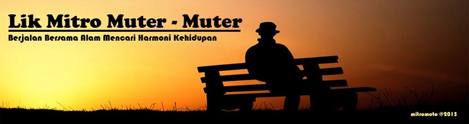 LIK MITRO MUTER-MUTER