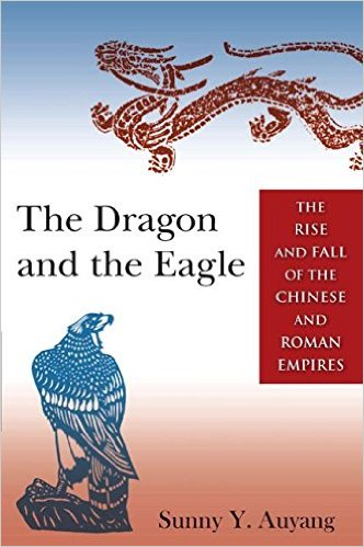 comparative roman and chinese empires Rome and china: comparative perspectives on ancient world empires (oxford studies in early empires) 1st edition.