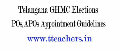 GHMC Elections Appointment of POs and APOs- Instructions Issued
