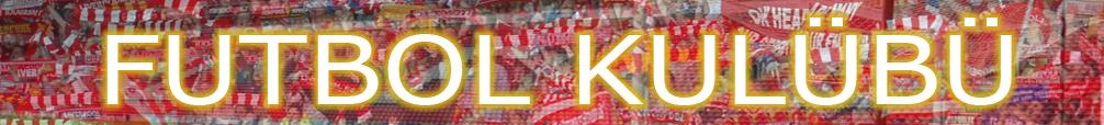 Futbol Kulübü Blog