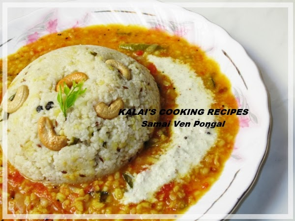 Saamai \ Little Mittet Ven Pongal in Easy Pressure Cooking Method