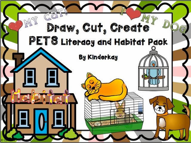 http://www.teacherspayteachers.com/Product/Draw-Cut-Create-PETS-Literacy-and-Habitat-Pack-262919