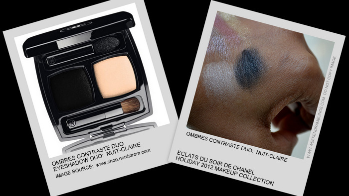 Eclats du Soire de Chanel Holiday 2012 Makeup Collection Ombres Contraste Eyeshadow Duo Nuit Claire Swatch Indian beauty Blog Darker Skin Swatch
