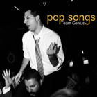 Team Genius: Pop Songs