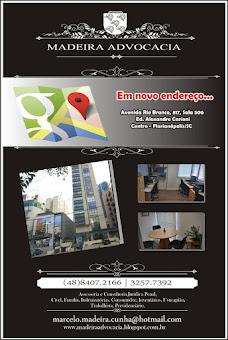 Novo endereço - Av. Rio Branco, 817, Sala 506. Ed. Alexandre Carioni. Centro. Florianópolis/SC