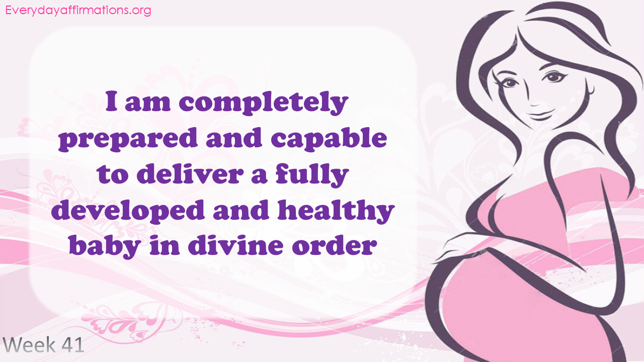 Positive Pregnancy Affirmations Third Trimester - Week 41