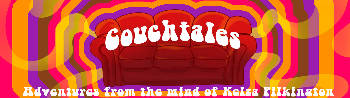 Couchtales - Adventures from the Mind of Kelza Pilkington