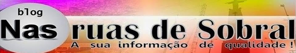 BLOG NAS RUAS DE SOBRAL