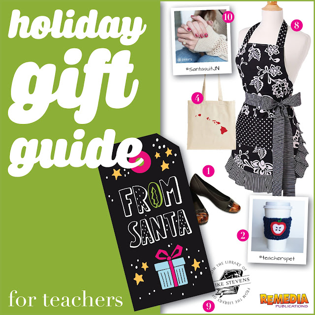 Holiday Gift Guide for Teachers | Remedia Publications